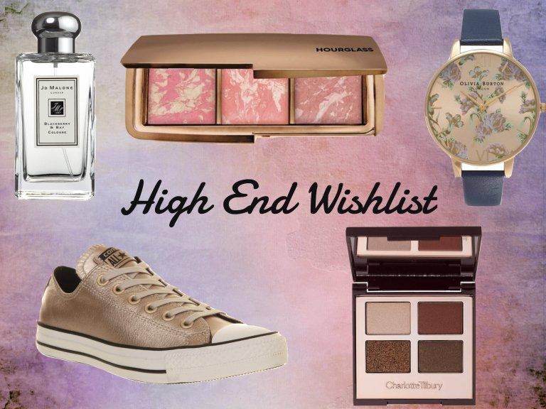 high end wishlist